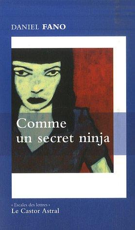 Comme un secret ninja (French Edition)