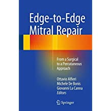 Edge-to-Edge Mitral Repair: From a Surgical to a Percutaneous Approach