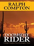 Ralph Compton: Doomsday Rider, Joseph A. West, 1587246635