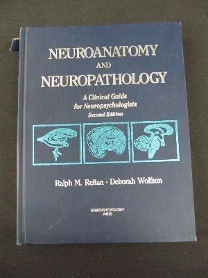 Neuroanatomy and Neuropathology: A Clinical Guide