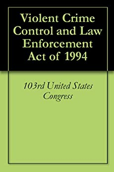 the violent crime control and law enforcement act in september 13 1994 A bipartisan coalition of activists and lawmakers is trying to undo the era of mass incarceration they say the 1994 crime bill helped create culminated in the 1994 violent crime control and law enforcement act joe biden wades further into 2016 bid aug 13.