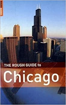 The Rough Guide to Chicago - Edition 2