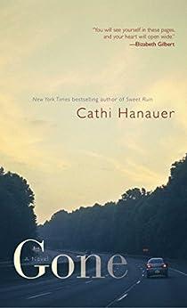 Gone: A Novel by [Hanauer, Cathi]