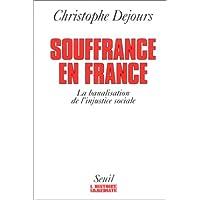 Souffrance en France: Banalisation de l'injustice sociale