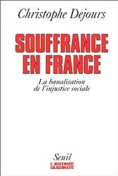 Souffrances en France. La banalisation de l'injustice sociale