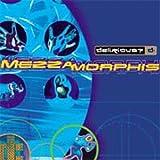 : Mezzamorphis