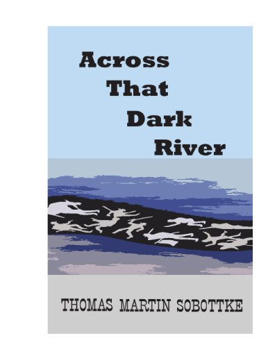 Across That Dark River: The Civil War Memory