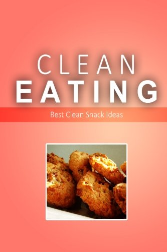 Clean Eating Exciting Healthy Natural