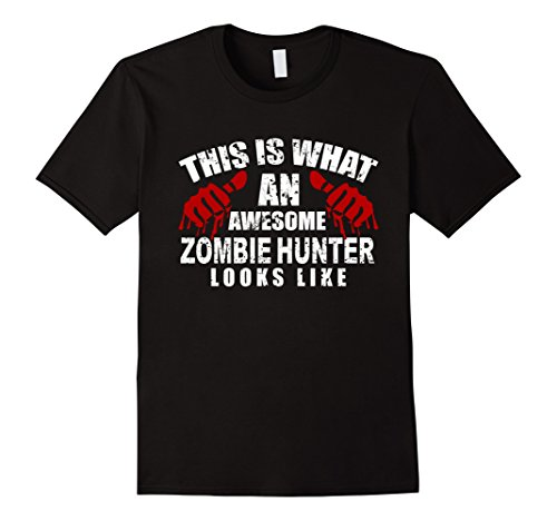 [Mens Zombie Hunter T Shirt This Is What An Awesome Scary Costume 3XL Black] (Awesome Scary Costumes)
