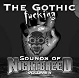 Gothic (Fucking) Sounds Of Nightbreed 4