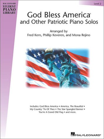 God Bless America  and Other Patriotic Piano Solos - Level 2: Hal Leonard Student Piano Library National Federation of Music Clubs 2014-2016 Selection (Hal Leonard Student Piano Library (Songbooks)) Old Piano Sheet Music