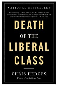 Death of the Liberal Class from Nation Books