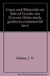 Cases and Materials on Sale of Goods: 001 (Croom Helm study guides to commercial law)