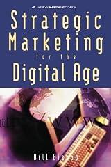 Strategic Marketing for the Digital Age Hardcover