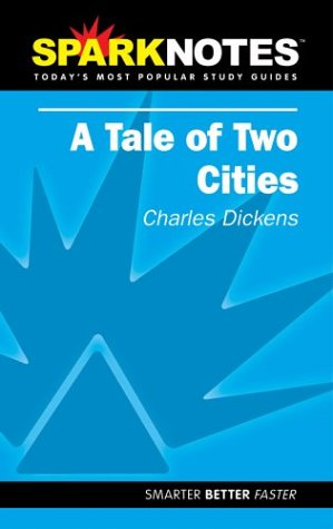 A Tale of Two Cities (SparkNotes Literature Guide) (SparkNotes Literature Guide -