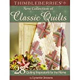 Thimbleberries New Collection of Classic Quilts: 28 Quilting Inspirations for the Home