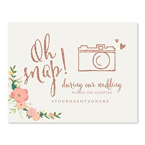 Andaz Press Personalized Wedding Party Signs, Faux Rose Gold Glitter with Florals, 8.5x11-inch, Oh Snap! During our Wedding, Please Use # Hashtag, 1-Pack, Colored Decorations, Custom Made Any Name