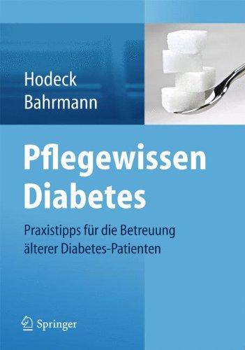 Pflegewissen Diabetes: Praxistipps für die Betreuung älterer Diabetes-Patienten