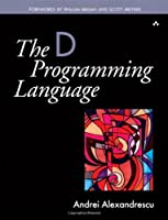 The D Programming Language Front Cover
