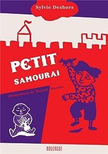"Afficher ""Petit samouraï"""