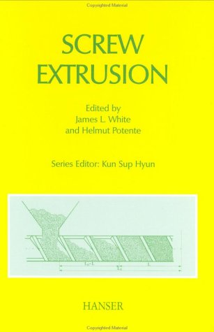 Screw Extrusion: Science and Technology (Progress in Polymer ()