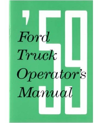 1959 FORD TRUCK Full Line Owners Manual User Guide
