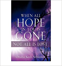 Book When All Hope In You Is Gone- Common