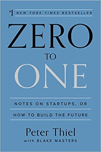 Book Title - Zero to One: Notes on Startups, or How to Build the Future