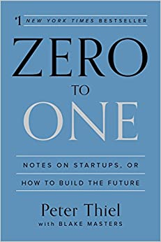 image for Zero to One: Notes on Startups, or How to Build the Future