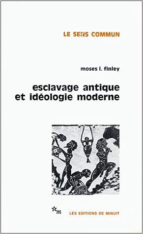 En ligne téléchargement gratuit Esclavage antique et idéologie moderne pdf, epub ebook