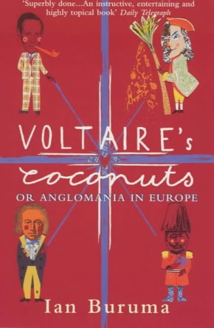 Voltaire's Coconuts : Or Anglomania in Europe PDF
