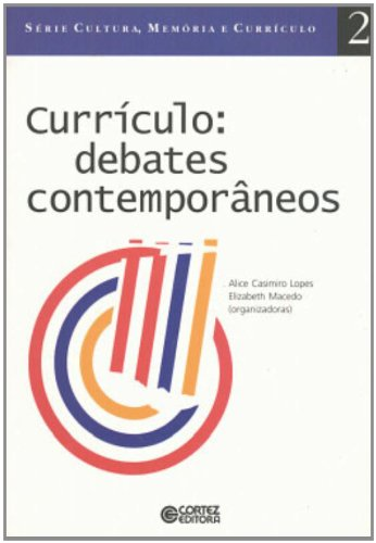 Currículo. Debates Contemporâneos