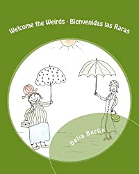Welcome the Weirds - Bienvenidas las Raras