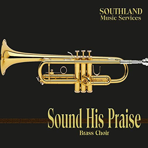 Southland Music Services - Sound His Praise 2018