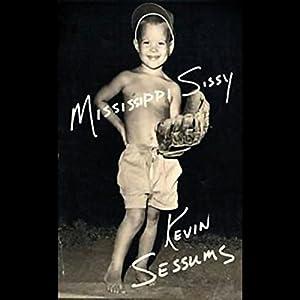 Mississippi Sissy Audiobook