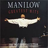 Manilow: Greatest Hits, The Platinum Collection