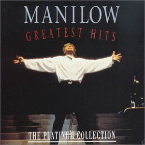 Manilow - Greatest Hits: The Platinum Collection