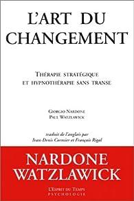 L'art du changement par Giorgio Nardone
