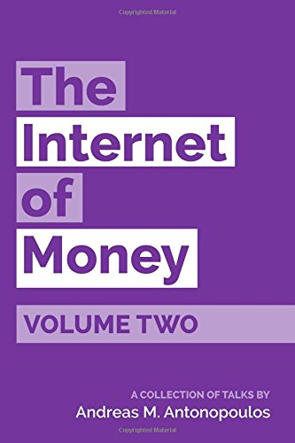 The internet of Money, Volume 2