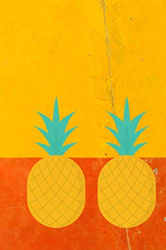 Cool Pineapples: A 6x9 Lined Notebook -