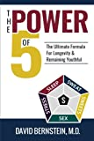 img - for The Power of 5 The Ultimate Formula for Longevity & Remaining Youthful book / textbook / text book