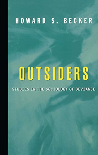Outsiders: Studies In The Sociology Of Deviance