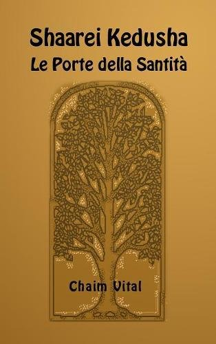 Read Online Shaarei Kedusha - Le Porte della Santita' (Italian Edition) ebook