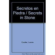Secretos En Piedra (Spanish Edition)