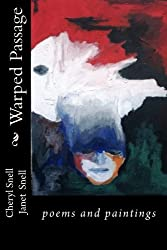 Warped Passage: poems and paintings (Scattered Light Library) (Volume 5)
