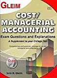 Cost/Managerial Accounting Exam Questions and Explanations, Irvin N., Ph.D. Gleim, 1581949200