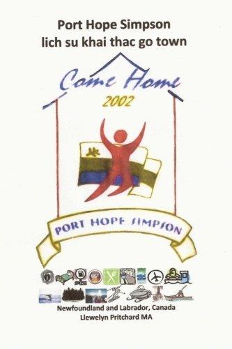 Port Hope Simpson lich su khai thac go town: Newfoundland and Labrador, Canada (Port Hope Simpson Mysteries) (Volume 10) (Vietnamese Edition)
