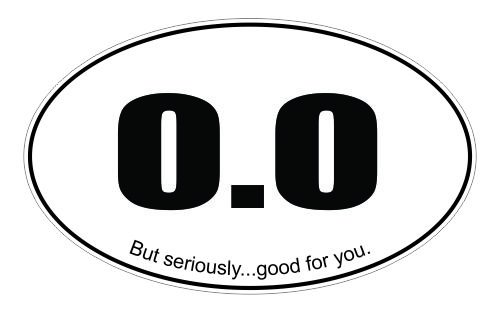 0.0 but seriously good for you running race humor vinyl sticker - Good Running