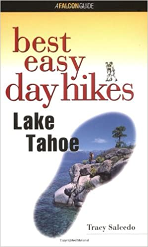 Lake Tahoe (Falcon Guides Best Easy Day Hikes)
