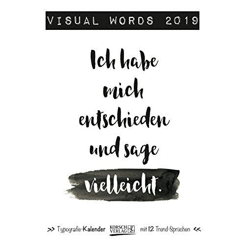 Visual Words 2019: Typo-Art Broschürenkalender mit Ferienterminen. Wandkalender mit netten Sprüchen. 30x30 cm